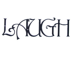 Solid Wrought Iron Wall Art – LAUGH